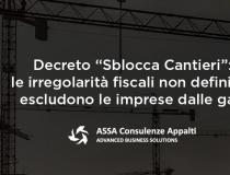 """Decreto """"Sblocca Cantieri"""": Le irregolarità fiscali non definitive escludono le imprese dalle gare"""